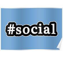 Social - Hashtag - Black & White Poster