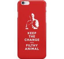 Home Alone - Keep the Change You Filthy Animal iPhone Case/Skin