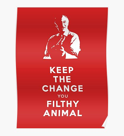 Home Alone - Keep the Change You Filthy Animal Poster