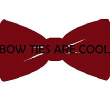 Bow Ties are Cool by Angus Jennings
