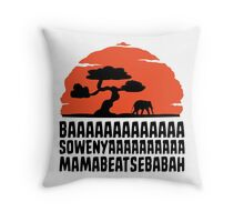 BAAAAAAAAAAAAA SOWENYAAAAAAAAAA MAMABEATSEBABAH T Shirt Throw Pillow