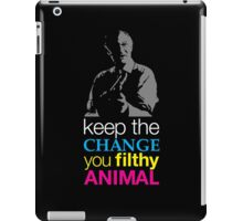 Home Alone - Keep the Change You Filthy Animal iPad Case/Skin