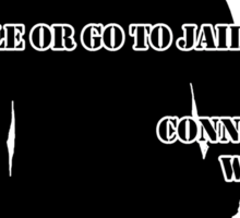 Smile or go to jail ! - Connor Walsh Sticker