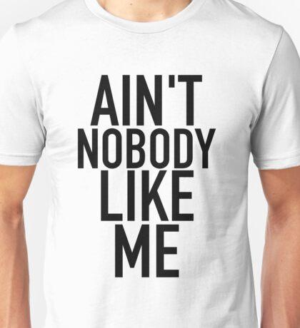 Ain't Nobody Like Me - Ariana Grande Merch Unisex T-Shirt