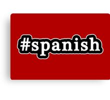 Spanish - Hashtag - Black & White Canvas Print