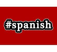Spanish - Hashtag - Black & White Photographic Print