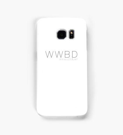 What Would Buffy Do? Samsung Galaxy Case/Skin