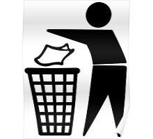 Do Not Litter Symbol Poster