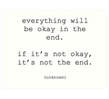Everything will be okay quote Art Print