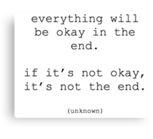 Everything will be okay quote Canvas Print