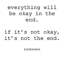 Everything will be okay quote Photographic Print