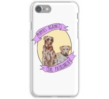 Puppies Against Patriarchy  iPhone Case/Skin