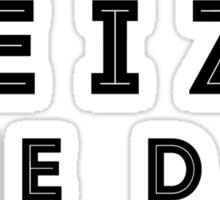 Seize the Day (Inline Black) Sticker