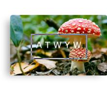 ATWYW - Fun Guy Canvas Print