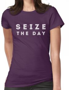 Seize the Day (Inline White) Womens Fitted T-Shirt