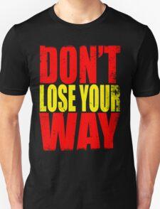 Don't Loose Your Way (Kill La Kill) T-Shirt