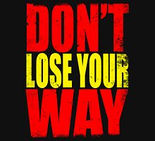 Don't Loose Your Way (Kill La Kill) Unisex T-Shirt