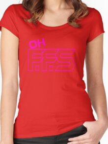Oh F.F.S Shirts Women's Fitted Scoop T-Shirt