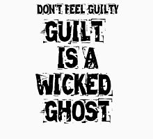 Guilt Is A Wicked Ghost T-Shirt
