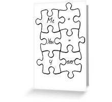 We Fit Together - B&W Greeting Card