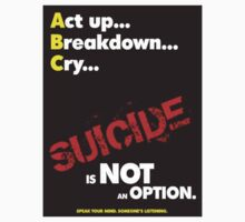 """A.B.C..."", Suicide Awareness Campaign by Chris Dixon"