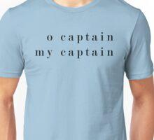 O Captain, My Captain (Serif Black) Unisex T-Shirt