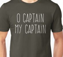 O Captain, My Captain (Handwriting White) Unisex T-Shirt
