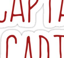 O Captain, My Captain (Handwriting Red) Sticker