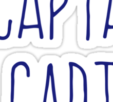 O Captain, My Captain (Handwriting Blue) Sticker