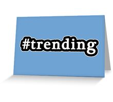 Trending - Hashtag - Black & White Greeting Card