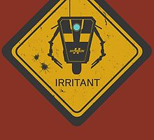 Caution: Irritant by Prismic-Designs