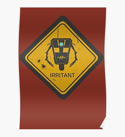 Caution: Irritant Poster