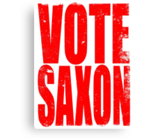 VOTE SAXON (the Master) Canvas Print