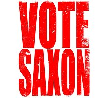 VOTE SAXON (the Master) Photographic Print