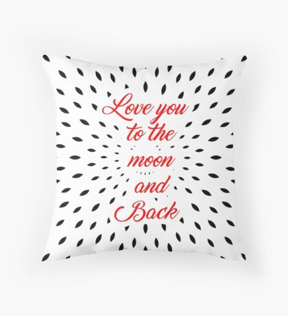 Love you to...  Throw Pillow
