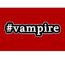 Vampire - Hashtag - Black & White Photographic Print