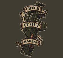 I am the ultimate badass ! T-Shirt