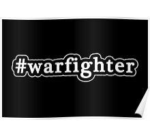 Warfighter - Hashtag - Black & White Poster