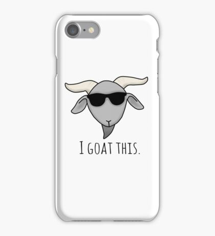 I goat this iPhone Case/Skin