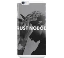 "Tupac ""Trust Nobody"" Tumblr  iPhone Case/Skin"