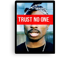 2PAC Trust No One Supreme SALE! Canvas Print