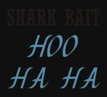 SHARK BAIT HOO HA HA Kids Clothes