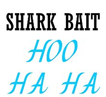 SHARK BAIT HOO HA HA Photographic Print