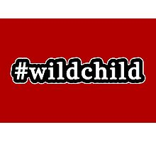 Wild Child - Hashtag - Black & White Photographic Print