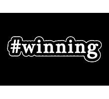 Winning - Hashtag - Black & White Photographic Print