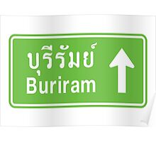 Buriram, Isaan, Thailand Ahead ⚠ Thai Traffic Sign ⚠ Poster