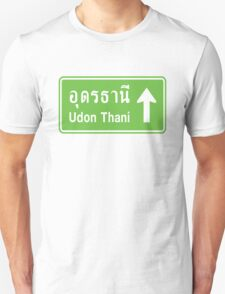 Udon Thani, Isaan, Thailand Ahead ⚠ Thai Traffic Sign ⚠ T-Shirt