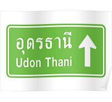 Udon Thani, Isaan, Thailand Ahead ⚠ Thai Traffic Sign ⚠ Poster