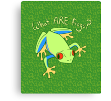 What ARE Frogs? (Tree edition) Canvas Print