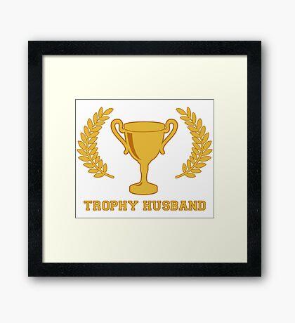 Happy Golden Trophy Husband Framed Print